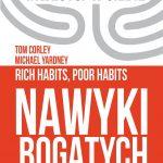 """7 Nawyków bogatych ludzi z książki """"Nawyki bogatych i biednych"""""""