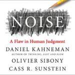 "Recenzja książki ""Noise. The Flaw in Human Judgement"""